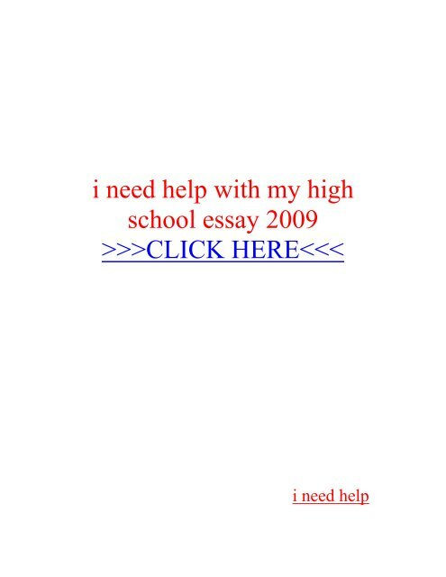 I need help with my high school essay cheap thesis statement ghostwriting website us