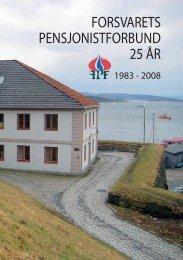 FORSVARETS PENSJONISTFORBUND 25 ÅR