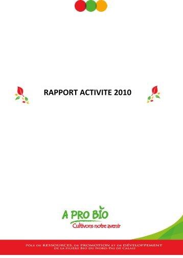 RAPPORT ACTIVITE 2010 - A PRO BIO