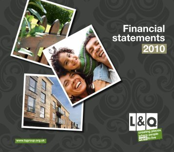 Financial statements 2010 - London & Quadrant Group