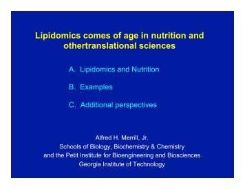 Lipidomics comes of age in nutrition and other ... - Lipid Maps