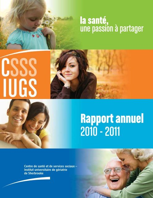 Rapport annuel 2010 - 2011 - Csss-iugs.ca