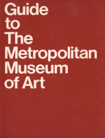 Guide to the Metropolitan Museum of Art