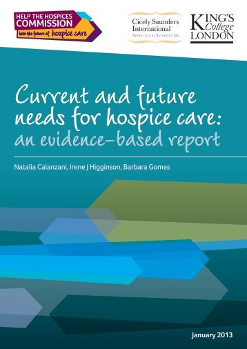 Current and future needs for hospice care: - British Association of ...