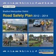 Road Safety Plan 2012-2014 - Bradford Metropolitan District Council