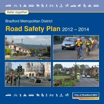 Road Safety Plan 2012-2014 - Bradford Metropolitan District Council
