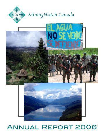 Annual Report 2006 - MiningWatch Canada