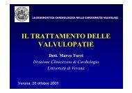 IL TRATTAMENTO DELLE VALVULOPATIE - Cuorediverona.it