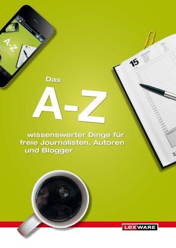 Das A-Z wissenswerter Dinge für Journalisten, Autoren, Blogger