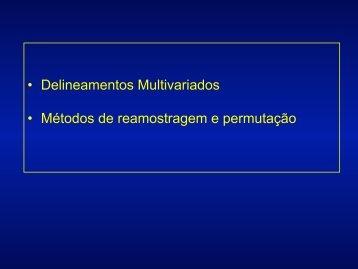 Delineamentos Multivariados - Instituto de Biologia da UFRJ
