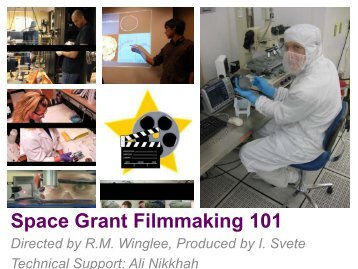 Space Grant Filmmaking 101