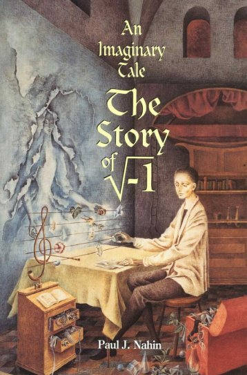 Paul J. Nahin - An Imaginary Tale The Story of i the Square Root of Minus One