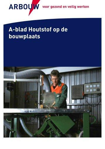 A-blad Houtstof op de bouwplaats - Arbouw