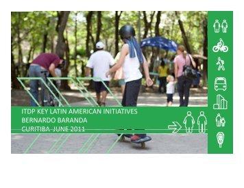 (ITDP) Key Latin American Initiatives - Global Urban Development