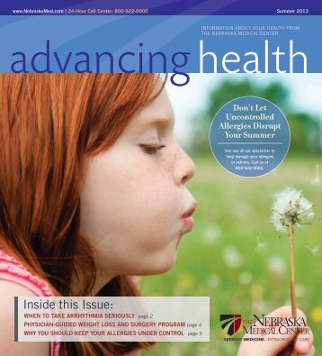Advancing Health - Spring 2013 - The Nebraska Medical Center