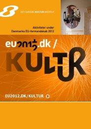 Aktiviteter under Danmarks EU-formandskab 2012 - Det Danske ...