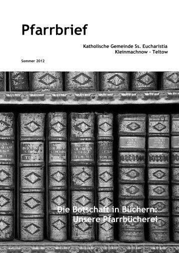 Pfarrbrief Sommer 2012 - Katholische Pfarrgemeinde Sanctissima ...