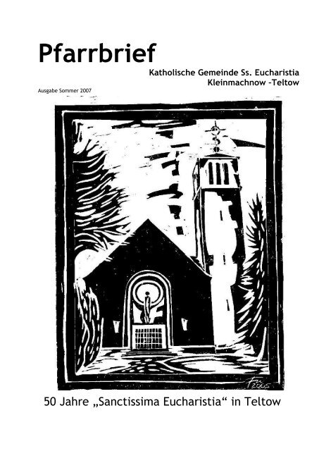 Pfarrbrief Sommer 2007 - Katholische Pfarrgemeinde Sanctissima ...