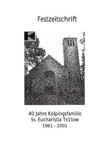 Festzeitschrift - Katholische Pfarrgemeinde Sanctissima Eucharistia