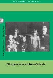 Olika generationers barnafödande (pdf) - Statistiska centralbyrån