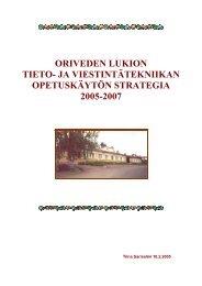 Lukion tietostrategia 2005-2007 - orivedenkoulut.net