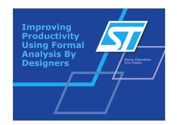 Improving Productivity Using Formal Analysis By Designers