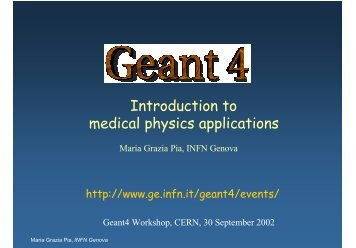 Introduction to medical physics applications - Geant4 - CERN