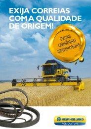 EXIJA CORREIAS COM A QUALIDADE DE ORIGEM! - New Holland