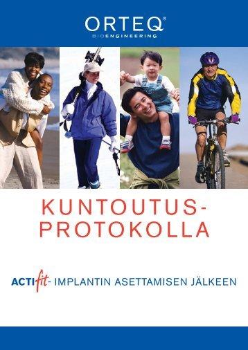 KUNTOUTUS- PROTOKOLLA - Orteq