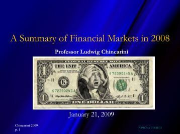 A Summary of Financial Markets in 2008 - Pomona College