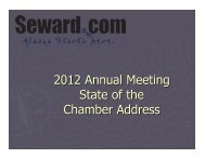 2012 Annual Meeting State of the Chamber Address - Seward.com