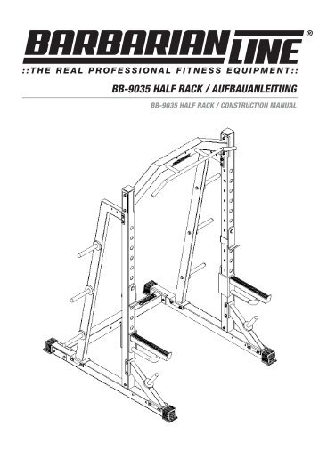 BB-9035 HALF RACK / AUFBAUANLEITUNG - Megafitness-Shop
