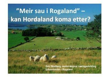 Meir sau i Rogaland. Geir Skadberg. Agro Hordaland 30.10.10