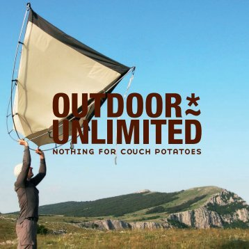 nothing for couch potatoes - OUTDOOR UNLIMITED