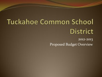 Budget Overview 3.19.12.pdf - Tuckahoe Common School District