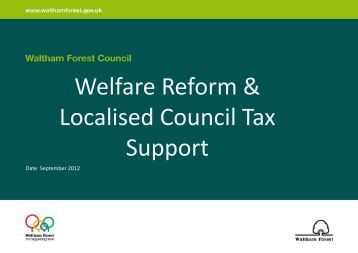 Welfare Reform & Localised Council Tax Support - Waltham Forest ...