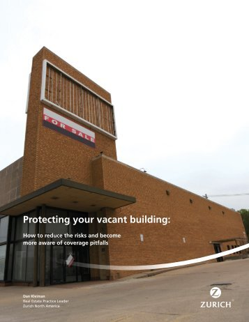 Protecting your vacant building: - Zurich