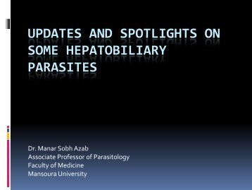 Updates and Spotlights on Some Hepatobiliary Parasites