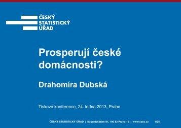 Prosperují domácnost české ti? - Český statistický úřad