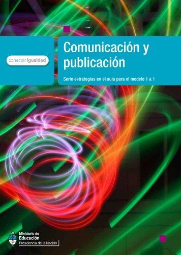 Comunicación y publicación - Biblioteca de Libros Digitales - Educ.ar