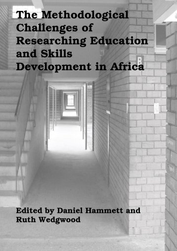 The Methodological Challenges of Researching Education and ...