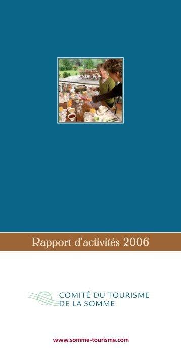 Rapport d'activités 2006 du Comité du Tourisme ... - Somme Tourisme