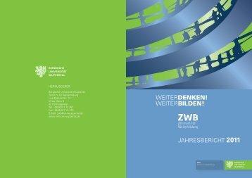 Tätigkeitsbericht 2011 des ZWB - Prof. Dr. Norbert Koubek ...
