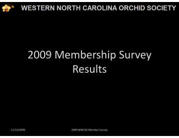 2009 Membership Survey Results - Western North Carolina Orchid ...
