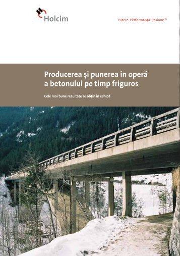 Producerea [i punerea ^n oper\ a betonului pe timp friguros