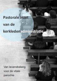 Pastorale inzet van de kerkledenadministratie - Bisdom Rotterdam