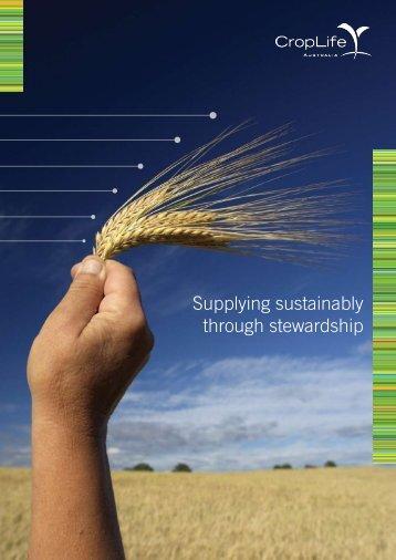 Supplying sustainably through stewardship.pdf - CropLife Australia