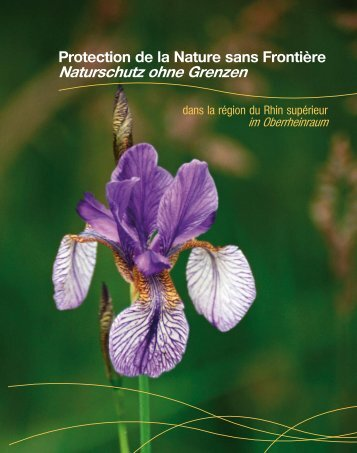Protection de la  Nature sans Frontière Naturschutz ohne  Grenzen