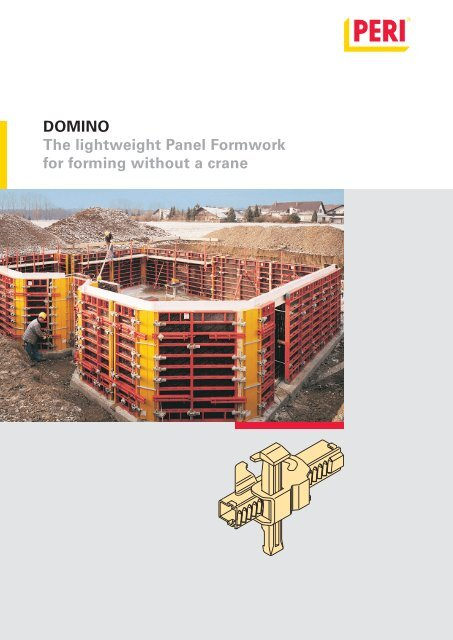 DOMINO The lightweight Panel Formwork for forming without     - Peri