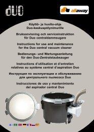 Käyttö- ja huolto-ohje Duo-keskuspölynimurille ... - Allaway Oy